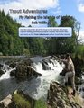 Trout Adventures Fly Fishing the Islands of Europe