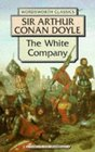 The White Company (Wordsworth Collection)