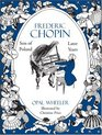 Frederic Chopin, Son of Poland (Great Musicians Series)