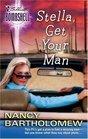 Stella Get Your Man