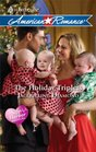 The Holiday Triplets (Safe Harbor Medical, Bk 3) (Harlequin American Romance, No 1335)