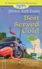 Best Served Cold (Trailer Park,  Bk 3)