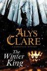The Winter King A Hawkenlye 13th Century British Mystery