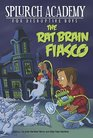 The Rat Brain Fiasco 1