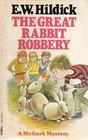 Great Rabbit Robbery