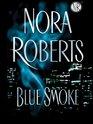 Blue Smoke (Large Print)