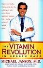 The Vitamin Revolution in Health Care