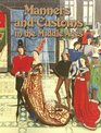 Manners And Customs in the Middle Ages (Medieval World)