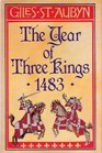 The Year of Three Kings 1483