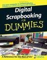 Digital Scrapbooking For Dummies® (For Dummies (Computer/Tech))