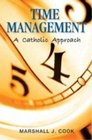 Time Management A Catholic Approach