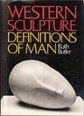 Western Sculpture Definitions of Man