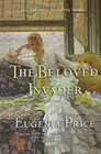 The Beloved Invader Third Novel in The St Simons Trilogy