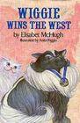 Wiggie Wins the West
