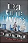 First Kill the Lawyers A Holland Taylor Mystery
