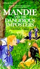 Mandie and the Dangerous Imposters (Mandie Book #23)
