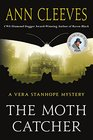 The Moth Catcher A Vera Stanhope Mystery