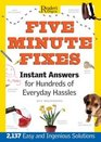 Five Minute Fixes Instant Answers for Hundreds of Everday Hassles