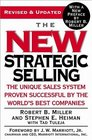 The New Strategic Selling  The Unique Sales System Proven Successful by the World's Best Companies