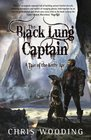 Black Lung Captain Bk 2 Tales of the Ketty Jay