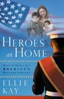Heroes at Home Help and Hope for America's Military Families