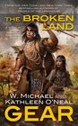 The Broken Land A People of the Longhouse Novel