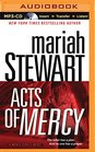 Acts of Mercy A Mercy Street Novel