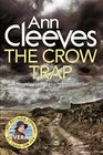 The Crow Trap (Vera Stanhope, Bk 1)