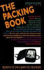 The Packing Book Secrets of the Carry-On Traveler