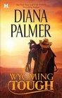 Wyoming Tough (Wyoming Men, Bk 1)