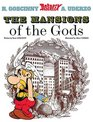 Asterix The Mansions of the Gods (Asterix)