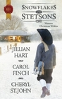 Snowflakes and Stetsons The Cowboy's Christmas Miracle / Christmas at Cahill Crossing / A Magical Gift at Christmas