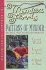 Patterns of Murder: Crewel World / Framed in Lace / A Stitch in Time (Needlecraft Mysteries, Bks 1-3)