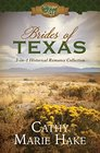 Brides of Texas 3-in-1 Historical Romance Collection