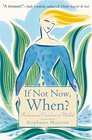 If Not Now When  Reclaiming Ourselves at Midlife