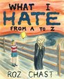 What I Hate From A to Z