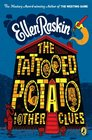 The Tattooed Potato and Other Stories
