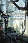 Cyberabad Days (India 2047, Bk 2)