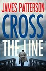 Cross the Line (Alex Cross, Bk 24)