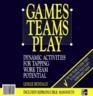 Games Teams Play Cl