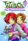 The Disappearance (W.I.T.C.H Series #2)