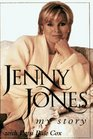 Jenny Jones My Story