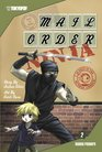 Mail Order Ninja Volume 2 (Mail Order Ninja (Graphic Novels))