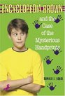 Encyclopedia Brown and the Case of the Mysterious Handprints (Encyclopedia Brown, Bk 16)