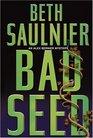 Bad Seed: An Alex Bernier Mystery