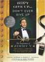 Don't Give UpDon't Ever Give Up with DVD The Inspiration of Jimmy V--One Coach 11 Minutes and an Uncommon Look at the Game of Life
