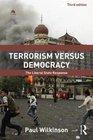 Terrorism Versus Democracy The Liberal State Response