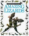Amazing Lizards (Eyewitness Juniors)
