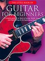 The Little Book Of Guitar For Beginners