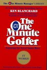 The One Minute Golfer : Enjoying the Great Game More